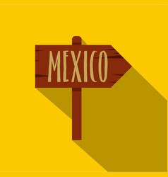 Mexico wooden direction arrow sign icon flat style vector