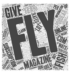 Fly Fishing Magazines Word Cloud Concept vector image