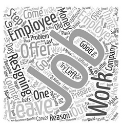 How to quit a job text background wordcloud vector