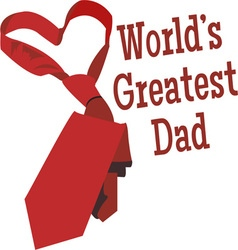 Worlds greatest dad vector