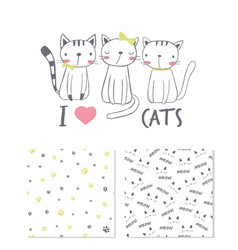 i love cats surface design and 2 seamless patterns vector image vector image
