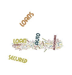 Lets you drive your way secured auto loan text vector