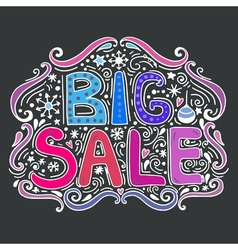 Big sale - hand drawn lettering vector image