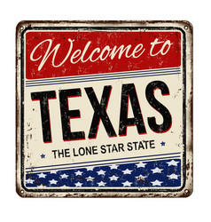 Welcome totexas vintage rusty metal sign on a vector