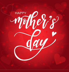Happy mothers day calligraphy background vector