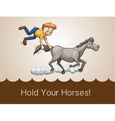 Hold your horses vector