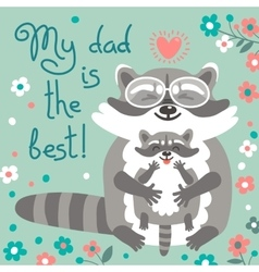 Card with cute raccoons to fathers day vector