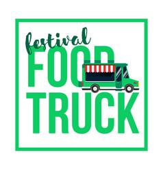 Food truck festival vector