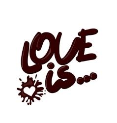 Realistic chocolate love is splash vector
