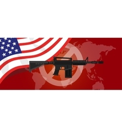 Gun control m16 riffle anti war america usa flag vector