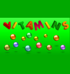 vitamins and 3d lettering vector image