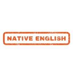 Native english rubber stamp vector