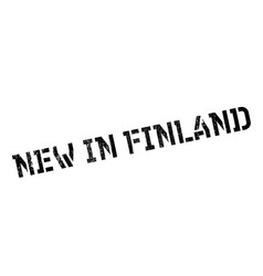 New in finland rubber stamp vector