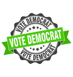 vote democrat stamp sign seal vector image