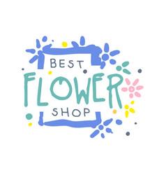 best flower shop logo template hand drawn vector image