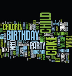 let the kids make their own birthday cake text vector image