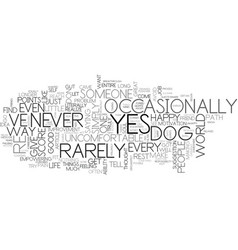 Are you a yes dog text word cloud concept vector