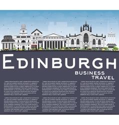 Edinburgh Skyline with Gray Buildings Blue Sky vector image vector image