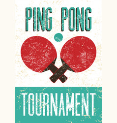 Ping pong typographic vintage grunge style poster vector