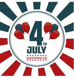 4th july independence day card balloons decoration vector