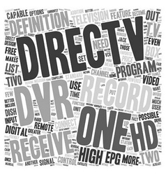 Direct TV and the HD DVR text background wordcloud vector image vector image