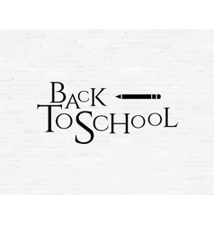 Back to school phrase on white brick wall vector