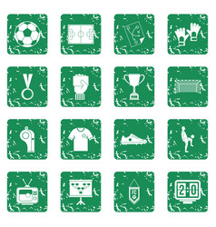Soccer football icons set grunge vector