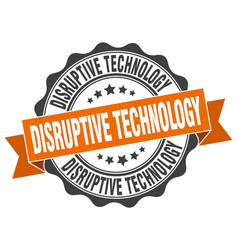 Disruptive technology stamp sign seal vector