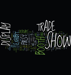 eight success tips for your first trade show vector image