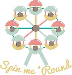 Spin Me Round vector image