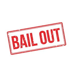 Bail out rubber stamp vector