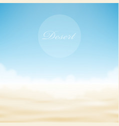 Realistic desert bright background vector