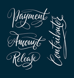 Payment and contributor hand written typography vector