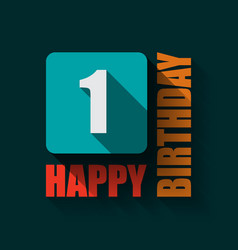 1 happy birthday background or card vector image vector image