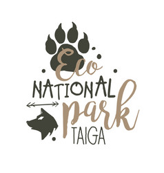 National park taiga promo sign hand drawn vector
