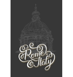 Lettering inscription rome italy - capital city vector