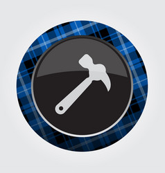 Button with blue black tartan - claw hammer icon vector
