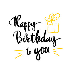 An inscription for the poster happy birthday gift vector