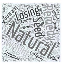 Natural remedies for losing weight guarana word vector