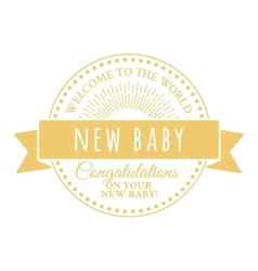 Badge for the newborn vector image vector image
