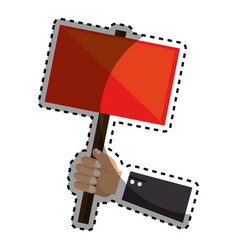 Sticker hand holding a red poster with pole vector