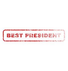 Best president rubber stamp vector
