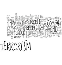 Let us learn to live with gorilla terrorism text vector