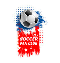Poster for soccer football fun club vector