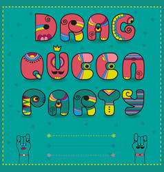 Drag queen party funny invitation vector