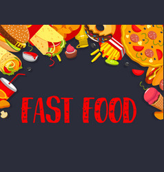 Fast food fastfood snacks meals poster vector