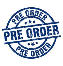 Pre order blue round grunge stamp vector