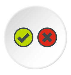 Tick and cross selection icon circle vector