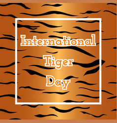 International tiger day vector