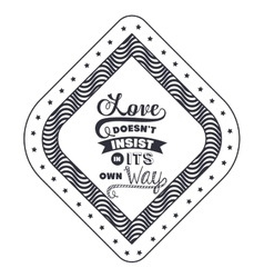 Attitude phrase about love inside frame design vector